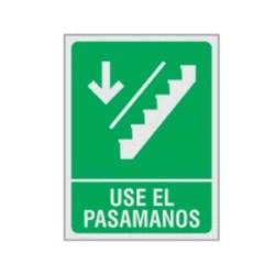 """SE?ALAMIENTO """"USE EL PASAMANOS"""" ESCALERA BAJA 18X24"""